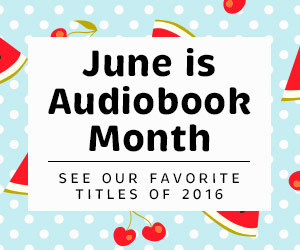Audiobook Month - Favorites of 2016