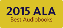 2015 ALA Best Audiobooks