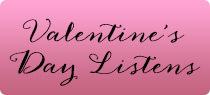Valentine's Day Listens