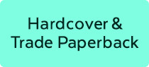 Hardcover & Trade Paperback