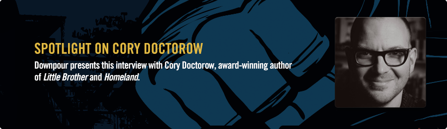 Cory Doctorow Interview - Listen Now