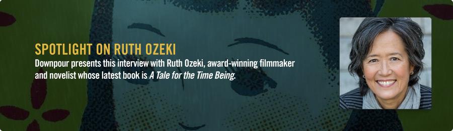 Ruth Ozeki Interview - Listen Now