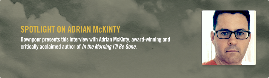 Adrian McKinty Interview - Listen Now