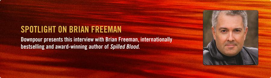 Brian Freeman Interview - Listen Now