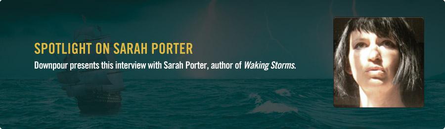 Sarah Porter Interview - Listen Now