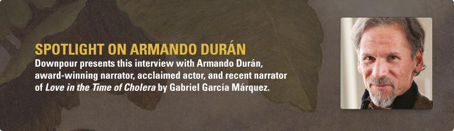 Armando Durán Interview - Listen Now