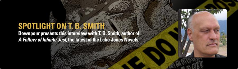 T. B. Smith Interview - Listen Now